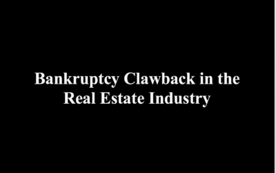 Bankruptcy Clawback in the Real Estate Industry